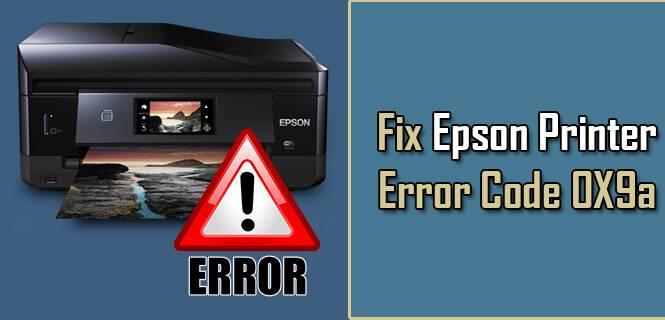Epson Error Code 0x9a
