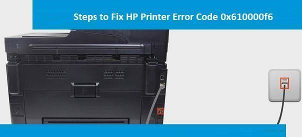 HP Printer error code 0x610000f6