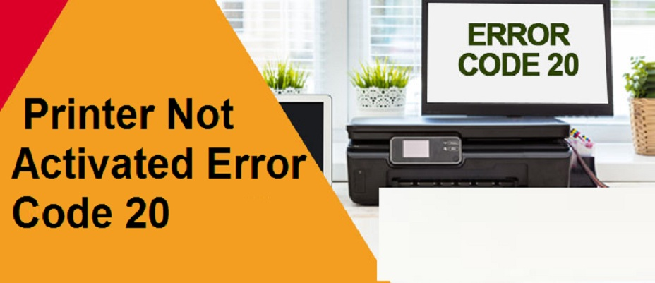 Printer-Not-Activated-Error-Code-20