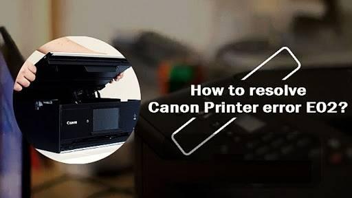 Canon Printer Error E02